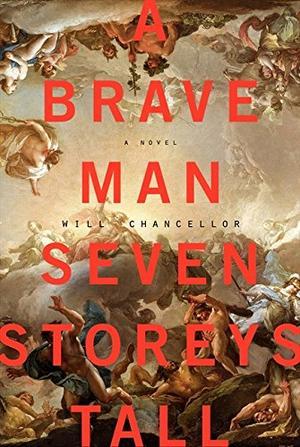 A BRAVE MAN SEVEN STOREYS TALL