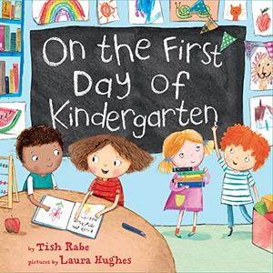 ON THE FIRST DAY OF KINDERGARTEN