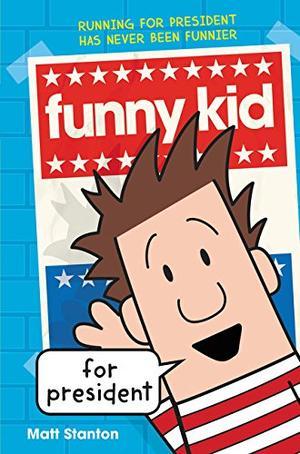 FUNNY KID FOR PRESIDENT