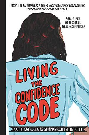 LIVING THE CONFIDENCE CODE
