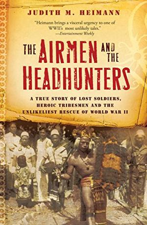 THE AIRMEN AND THE HEADHUNTERS