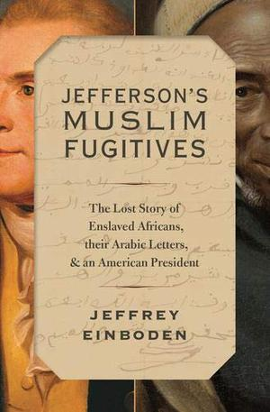 JEFFERSON'S MUSLIM FUGITIVES