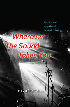 WHEREVER THE SOUND TAKES YOU