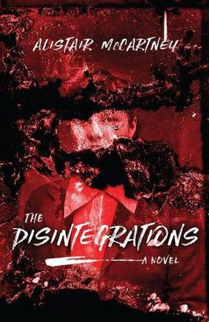 THE DISINTEGRATIONS