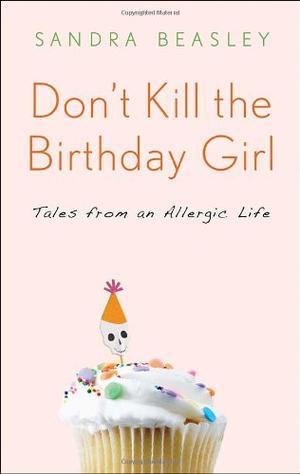 DON'T KILL THE BIRTHDAY GIRL