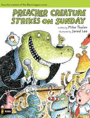 PREACHER CREATURE STRIKES ON SUNDAY