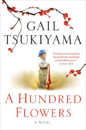 A Hundred Flowers By Gail Tsukiyama Kirkus Reviews