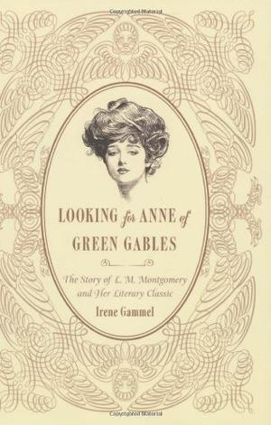 LOOKING FOR ANNE OF GREEN GABLES