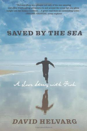 SAVED BY THE SEA