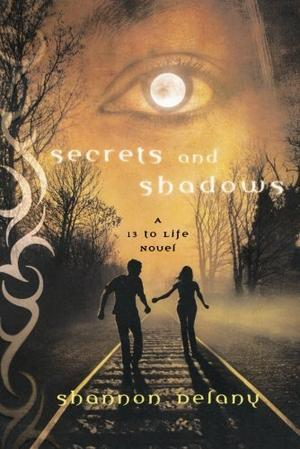 SECRETS AND SHADOWS
