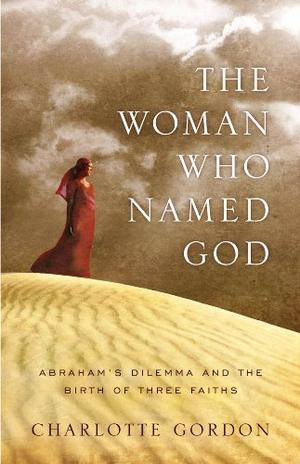 THE WOMAN WHO NAMED GOD