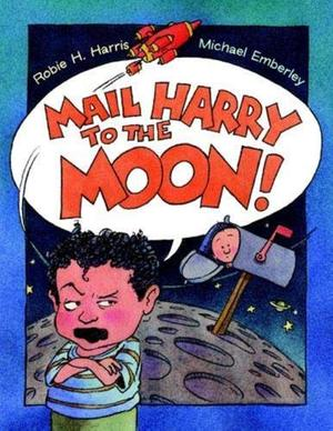 MAIL HARRY TO THE MOON!