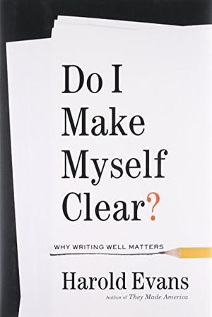 DO I MAKE MYSELF CLEAR?