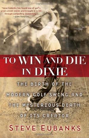 TO WIN AND DIE IN DIXIE