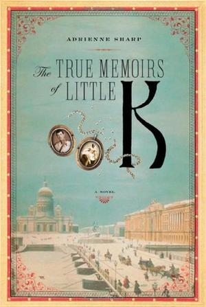 THE TRUE MEMOIRS OF LITTLE K