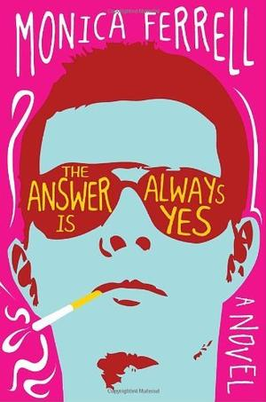 THE ANSWER IS ALWAYS YES