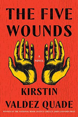 THE FIVE WOUNDS