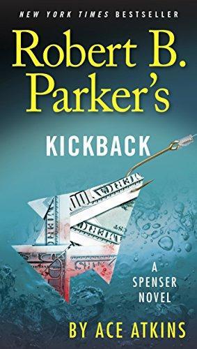 ROBERT B. PARKER'S KICKBACK