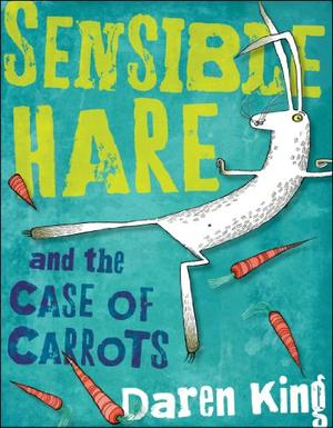SENSIBLE HARE AND THE CASE OF THE CARROTS