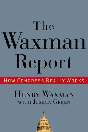 THE WAXMAN REPORT