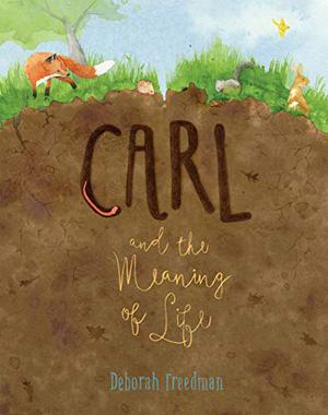 CARL AND THE MEANING OF LIFE