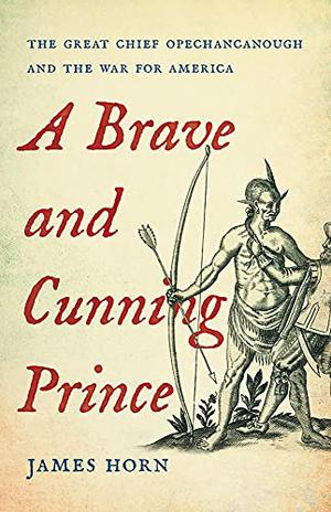 A BRAVE AND CUNNING PRINCE
