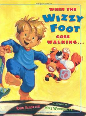 WHEN THE WIZZY FOOT GOES WALKING...