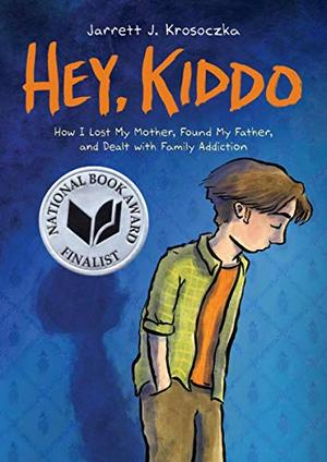 HEY, KIDDO by Jarrett J  Krosoczka | Kirkus Reviews