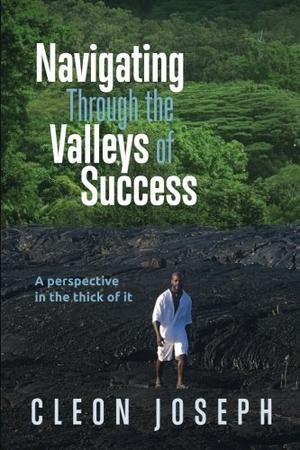 NAVIGATING THROUGH THE VALLEYS OF SUCCESS