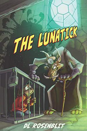 THE LUNATICK