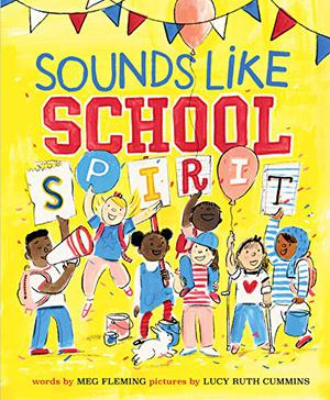SOUNDS LIKE SCHOOL SPIRIT