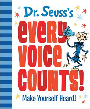 DR. SEUSS'S EVERY VOICE COUNTS!