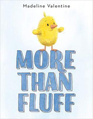 MORE THAN FLUFF