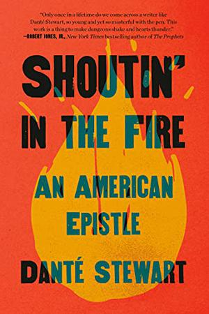 SHOUTIN' IN THE FIRE