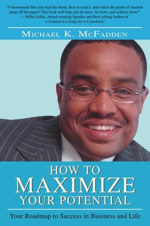 HOW TO MAXIMIZE YOUR POTENTIAL