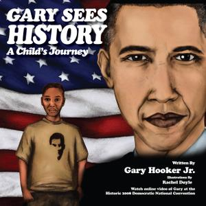 Gary Sees History-A Child's Journey