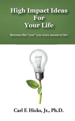 High Impact Ideas For Your Life