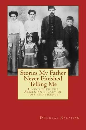 Stories My Father Never Finished Telling Me