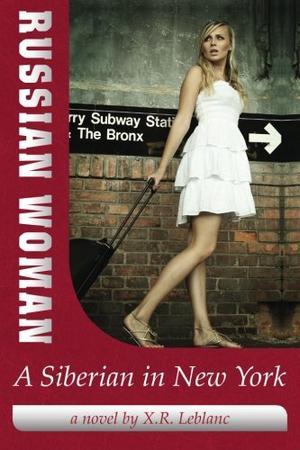 Russian Woman, A Siberian in New York