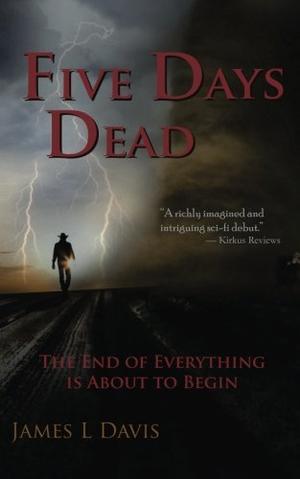 FIVE DAYS DEAD