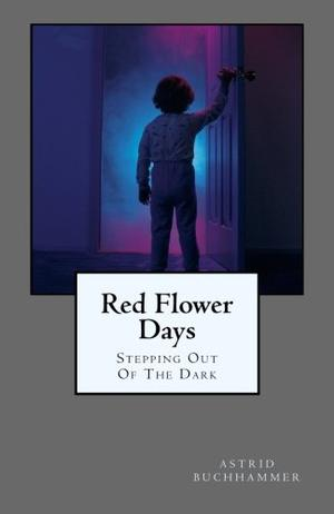 RED FLOWER DAYS