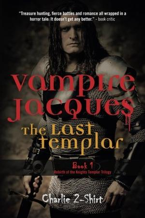 Vampire Jacques, The Last Templar