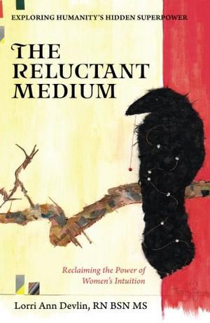 THE RELUCTANT MEDIUM