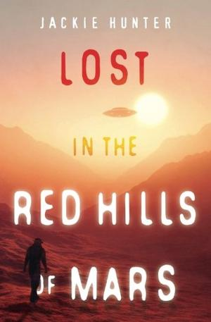 LOST IN THE RED HILLS OF MARS