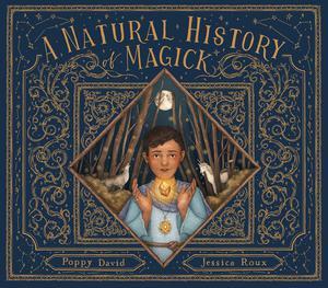 A NATURAL HISTORY OF MAGICK