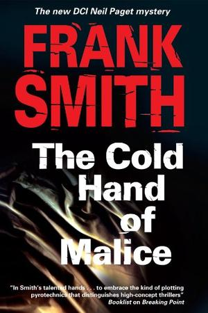 THE COLD HAND OF MALICE