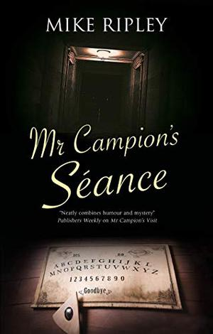 MR CAMPION'S SÉANCE
