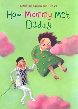 HOW MOMMY MET DADDY