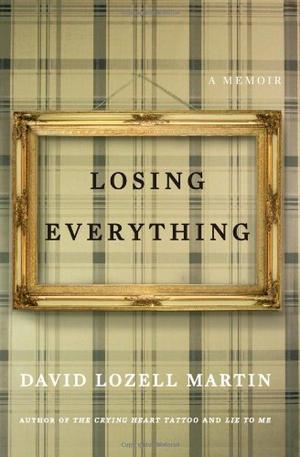LOSING EVERYTHING