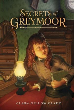 SECRETS OF GREYMOOR